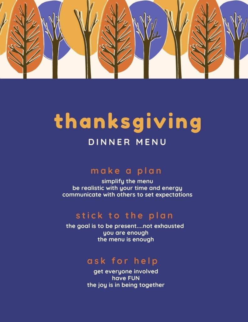 Stress free thanksgiving menu: make a plan, stick to the plan, ask for help