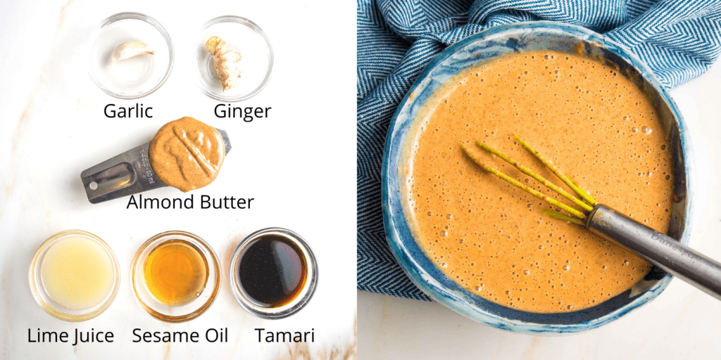 Ingredients for almond butter sauce: garlic, ginger, almond butter, lime juice, sesame oil, tamari and then a bowl of almond butter sauce with a whisk still in the blue bowl.