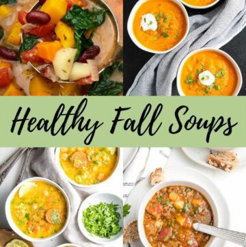 Collage of soup photos with a banner across the middle that says healthy fall soups.